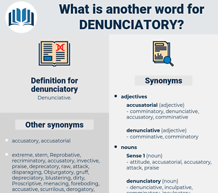 denunciatory, synonym denunciatory, another word for denunciatory, words like denunciatory, thesaurus denunciatory