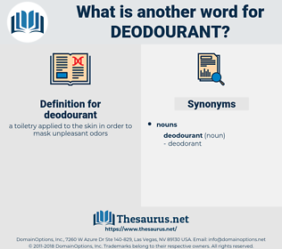 deodourant, synonym deodourant, another word for deodourant, words like deodourant, thesaurus deodourant