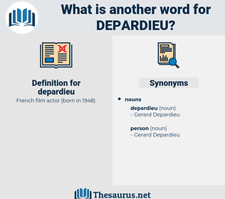 depardieu, synonym depardieu, another word for depardieu, words like depardieu, thesaurus depardieu