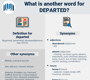 departed, synonym departed, another word for departed, words like departed, thesaurus departed