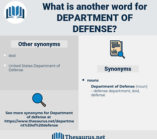 department of defense, synonym department of defense, another word for department of defense, words like department of defense, thesaurus department of defense