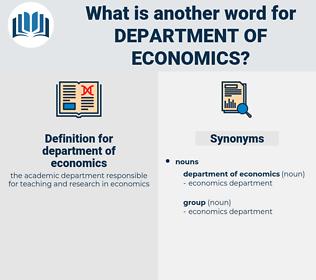 department of economics, synonym department of economics, another word for department of economics, words like department of economics, thesaurus department of economics