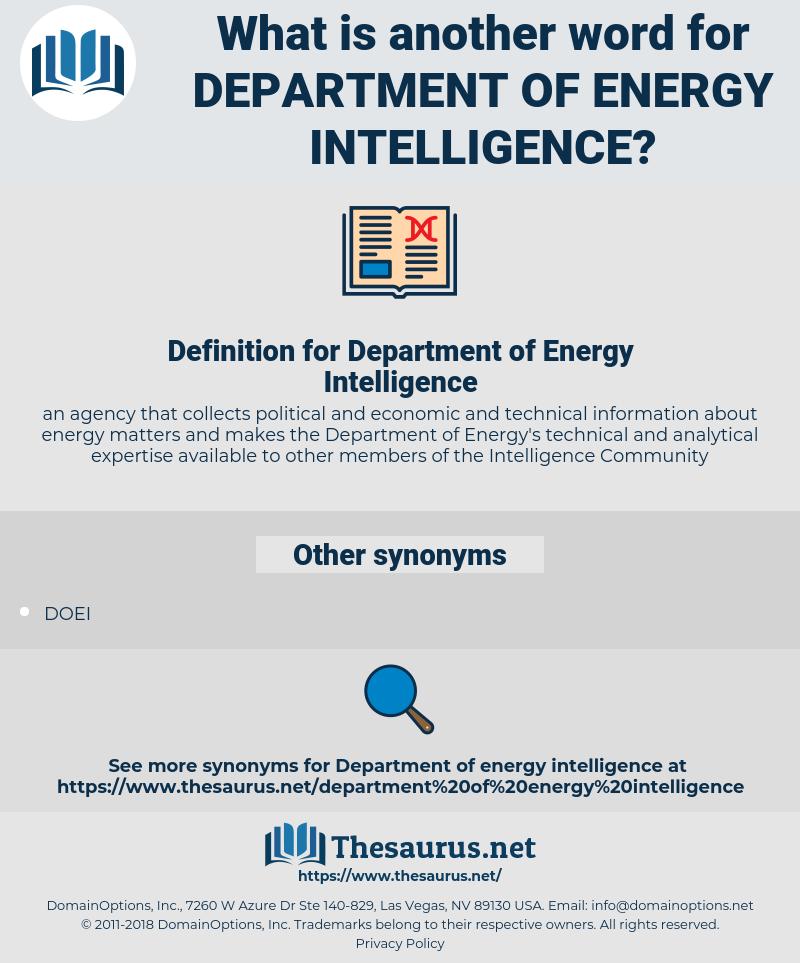 Department of Energy Intelligence, synonym Department of Energy Intelligence, another word for Department of Energy Intelligence, words like Department of Energy Intelligence, thesaurus Department of Energy Intelligence