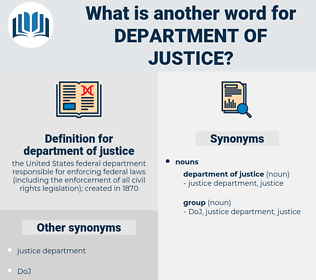 department of justice, synonym department of justice, another word for department of justice, words like department of justice, thesaurus department of justice