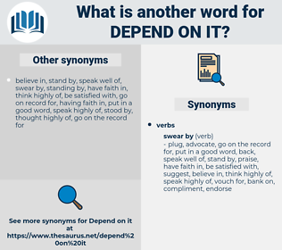 depend on it, synonym depend on it, another word for depend on it, words like depend on it, thesaurus depend on it