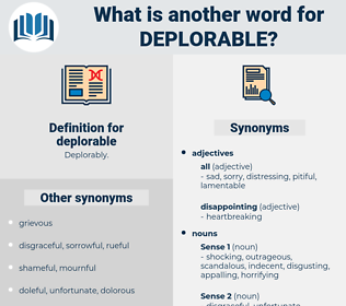 deplorable, synonym deplorable, another word for deplorable, words like deplorable, thesaurus deplorable