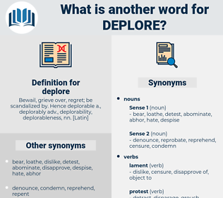 deplore, synonym deplore, another word for deplore, words like deplore, thesaurus deplore