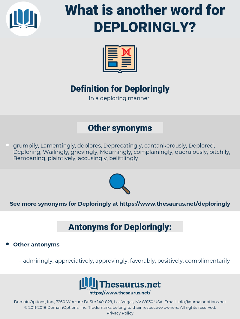 Deploringly, synonym Deploringly, another word for Deploringly, words like Deploringly, thesaurus Deploringly