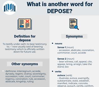 depose, synonym depose, another word for depose, words like depose, thesaurus depose