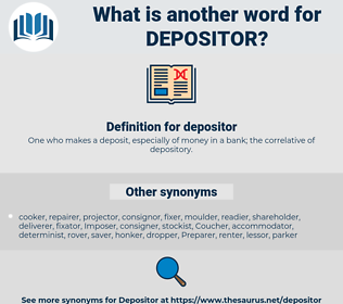 depositor, synonym depositor, another word for depositor, words like depositor, thesaurus depositor