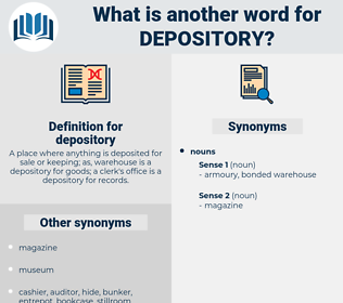 depository, synonym depository, another word for depository, words like depository, thesaurus depository