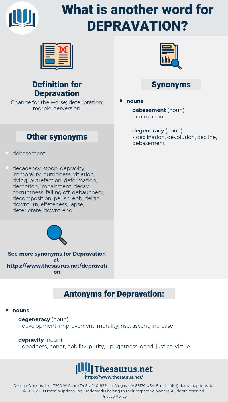 Depravation, synonym Depravation, another word for Depravation, words like Depravation, thesaurus Depravation