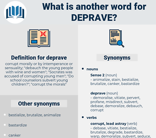 deprave, synonym deprave, another word for deprave, words like deprave, thesaurus deprave