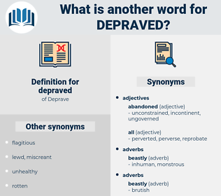 depraved, synonym depraved, another word for depraved, words like depraved, thesaurus depraved