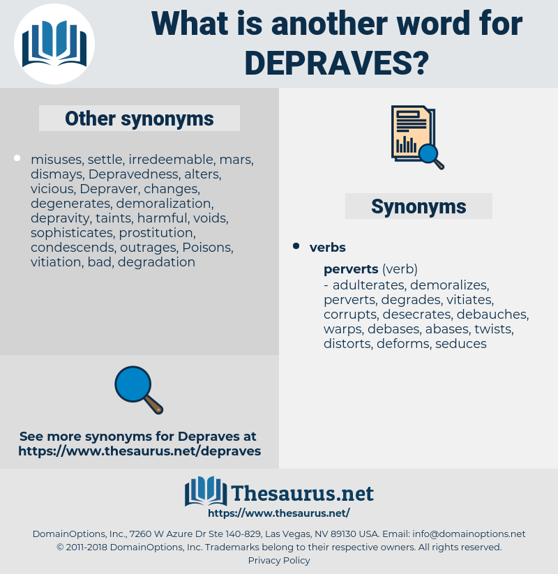 depraves, synonym depraves, another word for depraves, words like depraves, thesaurus depraves