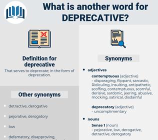 deprecative, synonym deprecative, another word for deprecative, words like deprecative, thesaurus deprecative