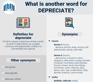 depreciate, synonym depreciate, another word for depreciate, words like depreciate, thesaurus depreciate