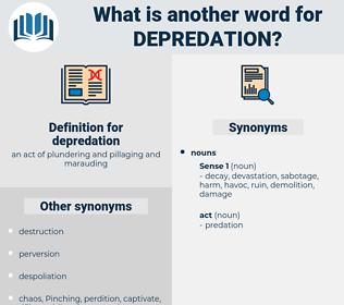 depredation, synonym depredation, another word for depredation, words like depredation, thesaurus depredation