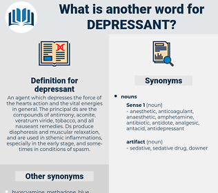 depressant, synonym depressant, another word for depressant, words like depressant, thesaurus depressant
