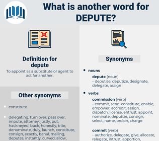 depute, synonym depute, another word for depute, words like depute, thesaurus depute