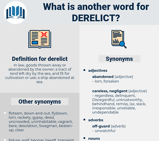 derelict, synonym derelict, another word for derelict, words like derelict, thesaurus derelict