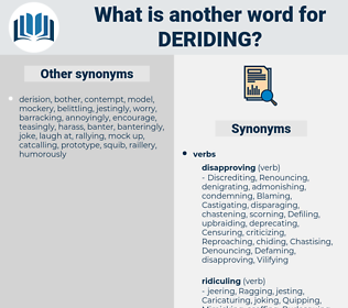 Deriding, synonym Deriding, another word for Deriding, words like Deriding, thesaurus Deriding