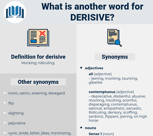 derisive, synonym derisive, another word for derisive, words like derisive, thesaurus derisive