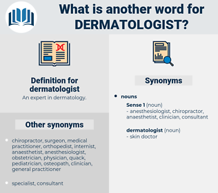 dermatologist, synonym dermatologist, another word for dermatologist, words like dermatologist, thesaurus dermatologist