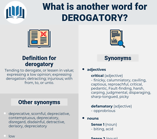 derogatory, synonym derogatory, another word for derogatory, words like derogatory, thesaurus derogatory