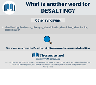 desalting, synonym desalting, another word for desalting, words like desalting, thesaurus desalting