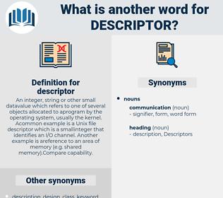 descriptor, synonym descriptor, another word for descriptor, words like descriptor, thesaurus descriptor