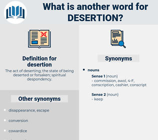 desertion, synonym desertion, another word for desertion, words like desertion, thesaurus desertion