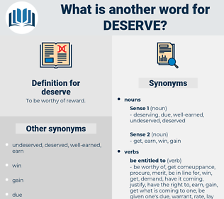 deserve, synonym deserve, another word for deserve, words like deserve, thesaurus deserve