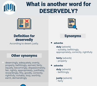 deservedly, synonym deservedly, another word for deservedly, words like deservedly, thesaurus deservedly
