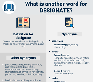 designate, synonym designate, another word for designate, words like designate, thesaurus designate