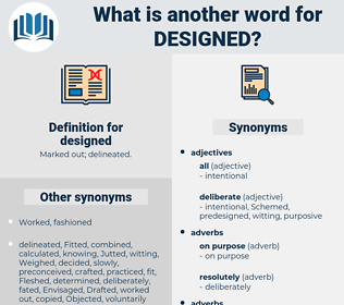 designed, synonym designed, another word for designed, words like designed, thesaurus designed