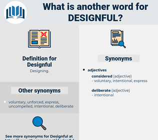 Designful, synonym Designful, another word for Designful, words like Designful, thesaurus Designful