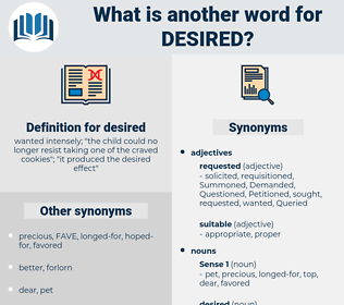 desired, synonym desired, another word for desired, words like desired, thesaurus desired
