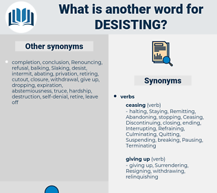 Desisting, synonym Desisting, another word for Desisting, words like Desisting, thesaurus Desisting