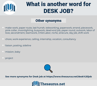 desk job, synonym desk job, another word for desk job, words like desk job, thesaurus desk job