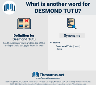 Desmond Tutu, synonym Desmond Tutu, another word for Desmond Tutu, words like Desmond Tutu, thesaurus Desmond Tutu