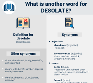 desolate, synonym desolate, another word for desolate, words like desolate, thesaurus desolate