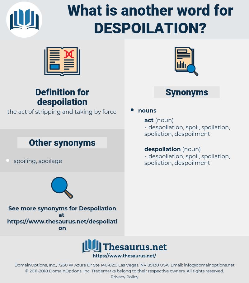 despoilation, synonym despoilation, another word for despoilation, words like despoilation, thesaurus despoilation