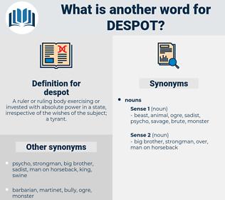 despot, synonym despot, another word for despot, words like despot, thesaurus despot
