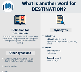 destination, synonym destination, another word for destination, words like destination, thesaurus destination