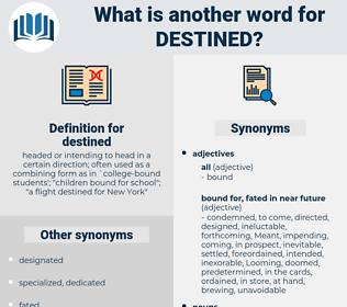 destined, synonym destined, another word for destined, words like destined, thesaurus destined