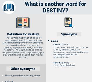 destiny, synonym destiny, another word for destiny, words like destiny, thesaurus destiny