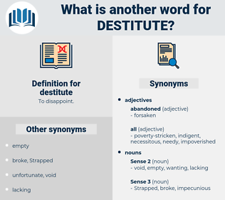 destitute, synonym destitute, another word for destitute, words like destitute, thesaurus destitute