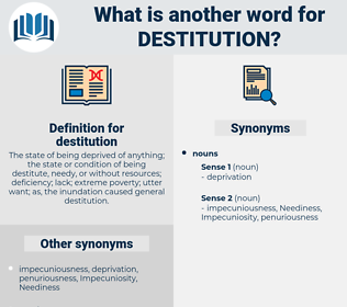 destitution, synonym destitution, another word for destitution, words like destitution, thesaurus destitution