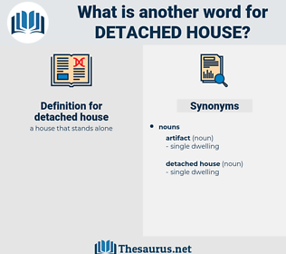 detached house, synonym detached house, another word for detached house, words like detached house, thesaurus detached house